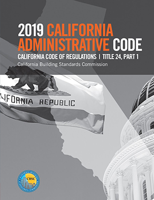 2019 California Administrative Code, Title 24 Part 1